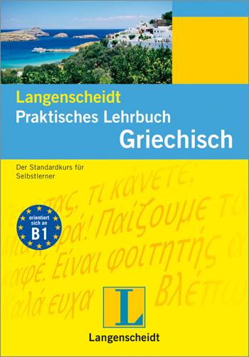 Athanasios Anastasiadis, Anastasia Kalpakidou: Langenscheidt Praktisches Lehrbuch Griechisch