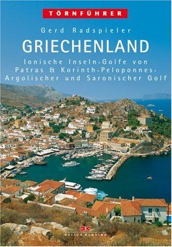 Gerd Radspieler: Griechenland, 4 Bde., Bd.1, Ionische Inseln, Westgriechisches Festland, Golf von Pa