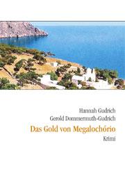 Dommermuth-Gudrich Gerold: Das Gold von Megalochório
