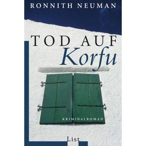 Ronnith Neumann: Tod auf Korfu (Gebundene Ausgabe)