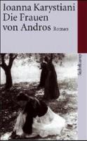 Karystiani, Ioanna: Die Frauen von Andros