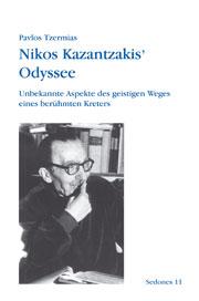 Tzermias, Pavlos: Nikos Kazantzakis' Odyssee: Unbekannte Aspekte des geistigen Weges eines berühmten
