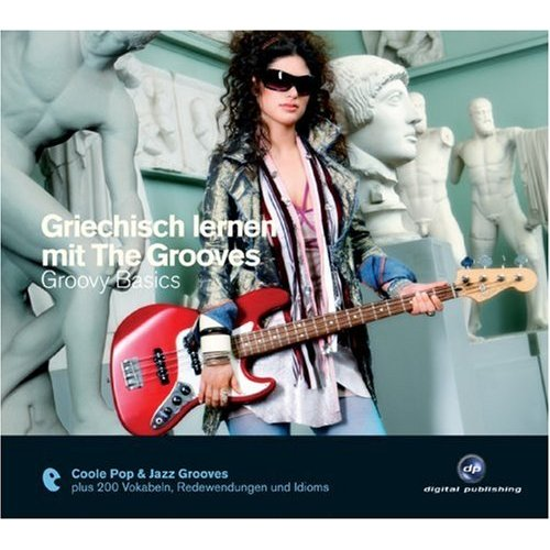 Griechisch lernen mit The Grooves - Groovy Basics