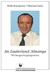Hidir Karademir: Im Zauberland Almanya