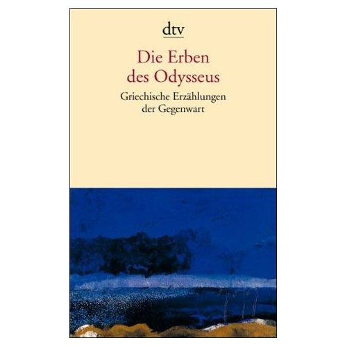 Eideneier, Niki: Sophia Georgallidis. Die Erben des Odysseus. Griechische Erzählungen der Gegenwart