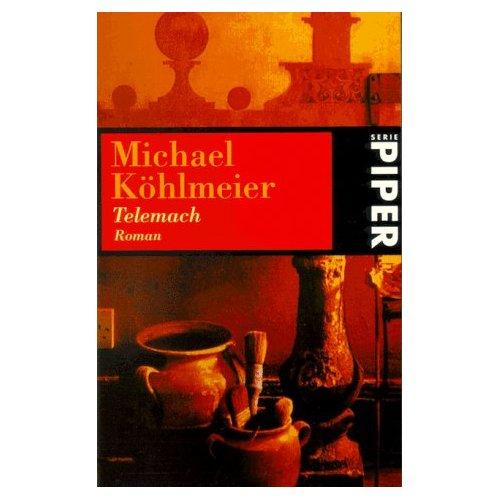 Michael Köhlmeier: Telemach
