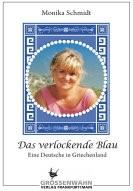 Monika Schmidt: Das verlockende Blau