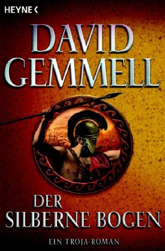 David A. Gemmell: Der silberne Bogen