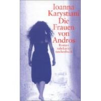 Karystiani Ioanna: Die Frauen von Andros