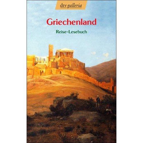 Dtv: Griechenland. Reise-Lesebuch