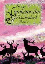 Das Größenwahn Märchenbuch, Band 2