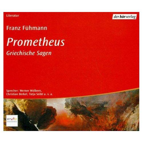 Fühmann, Franz (Autor): Prometheus. 5 CDs: Griechische Sagen [Audiobook] (Audio CD)