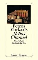 Markaris, Petros : Hellas Channel, ein Fall für Kostas Charitos