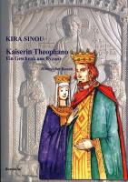 Sinou, Kira: Kaiserin Theophano - ein Geschenk aus Byzanz (Roman)