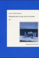 Neugriechisch ist gar nicht so schwer: Neugriechisch ist gar nicht so schwer, Tl.1, Lehrbuch: Tl 1