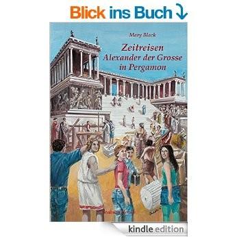 Μary Black: Zeitreisen-Alexander der Grosse in Pergamon