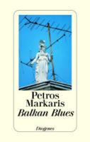 Markaris, Petros: Balkan Blues