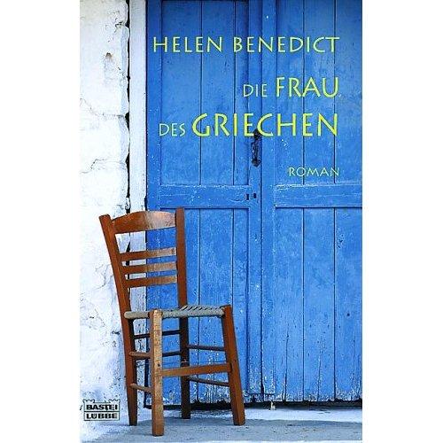 Helen Benedict: Die Frau des Griechen