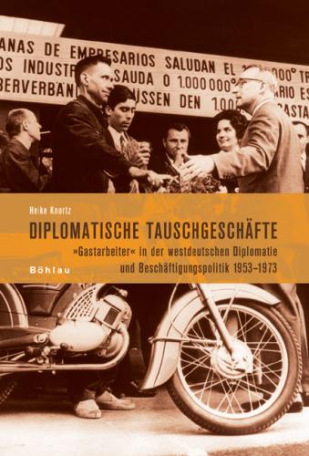 Knortz, Heike: Diplomatische Tauschgeschäfte