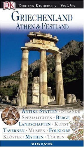 Marc Dubin, Mike Gerrard, Andy Harris: Vis a Vis, Griechenland, Athen & das Festland: Athen und
