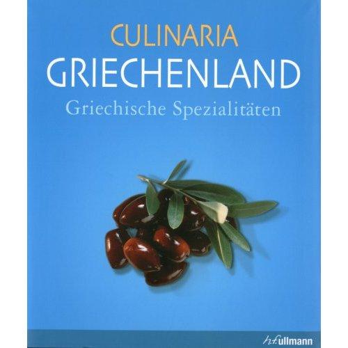 Marianthi Milona: Culinaria - Griechenland (Broschiert)