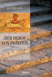 Otto Bettina: Der Heros von Phaistos