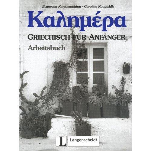Kalimera: Kalimera, Griechisch für Anfänger, Arbeitsbuch