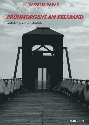 Papas, Vasilis: FRÜHMORGENS AM FELSRAND - Gedichte (griechisch-deutsch)