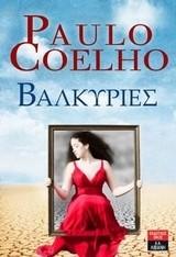 Coelho, Paulo: Βαλκυρίες
