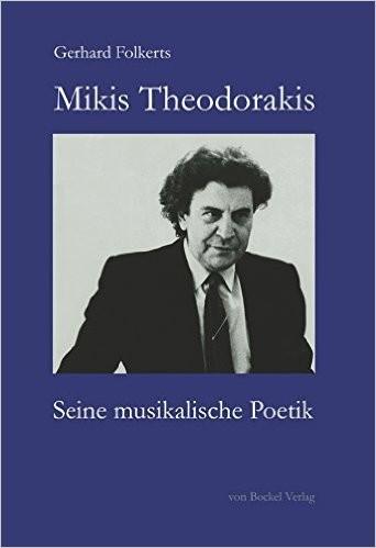 Mikis Theodorakis: Seine musikalische Poetik