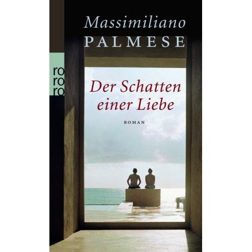 Massimiliano Palmese: Der Schatten einer Liebe