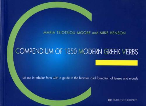 Maria Tsiotsiou-Moore: Compendium Of 1850 Modern Greek Verbs