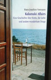Hans-Joachim Vormann: Kalamaki Affairs