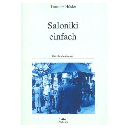 Laurenz Hüsler: Saloniki einfach