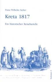 Franz Wilhelm Sieber: Kreta 1817