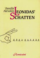 Alexakis,Vassilis: Leonidas Schatten