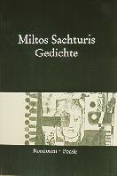 Sachturis, Miltos: GEDICHTE